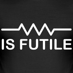 Resistance Is Futile - Men's Slim Fit T-Shirt