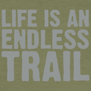 Life is an endless trail T-Shirts - Männer Slim Fit T-Shirt