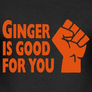 Ginger Is Good For You T-Shirts - Men's Slim Fit T-Shirt