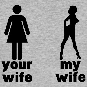 your wife vs my wife (choose DIGITAL DIRECT) T-shirts - slim fit T-shirt