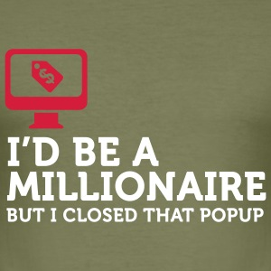 I'd be a Billionaire (2c) T-shirts - Slim Fit T-shirt herr