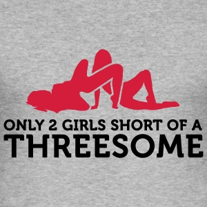 Two Girls short of a Threesome (2c) T-shirts - Slim Fit T-shirt herr