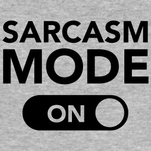 Sarcasm Mode (on) T-Shirts - Men's Slim Fit T-Shirt