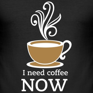 need coffee now T-Shirts - Men's Slim Fit T-Shirt