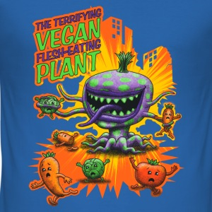 Bleu roi The Terrifying Vegan Flesh Eating Plant Tee shirts - Tee shirt près du corps Homme
