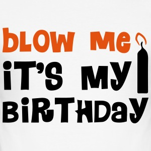 Blow Me T-shirts - slim fit T-shirt