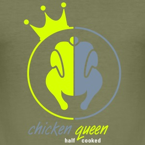 chicken queen half cooked T-Shirts - Männer Slim Fit T-Shirt