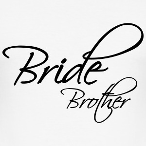 Bride Brother T-Shirts - Men's Slim Fit T-Shirt
