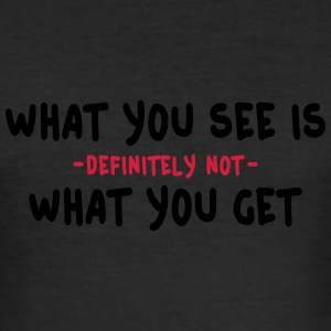 what you see is what you get - wysiwyg 2c Camisetas - Camiseta ajustada hombre