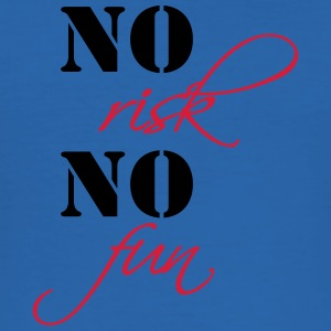 No risk, no fun T-Shirts - Männer Slim Fit T-Shirt
