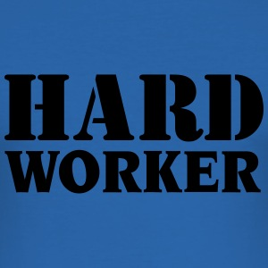 Hard worker T-shirts - slim fit T-shirt