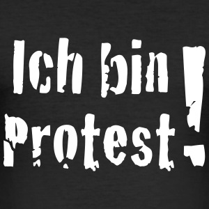 Ich bin Protest! T-Shirts - Männer Slim Fit T-Shirt