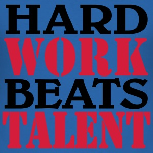 Hard work beats Talent T-Shirts - Men's Slim Fit T-Shirt