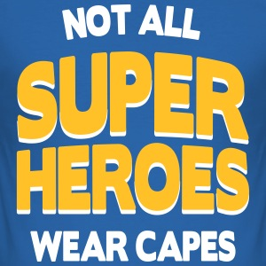 Not All Super Heroes T-shirts - slim fit T-shirt