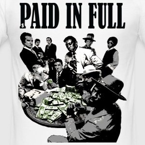 paid in full T-Shirts - Men's Slim Fit T-Shirt
