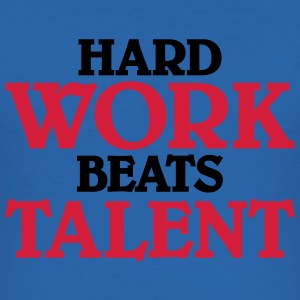 Hard work beats talent Camisetas - Camiseta ajustada hombre