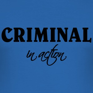 Criminal in action T-shirts - slim fit T-shirt