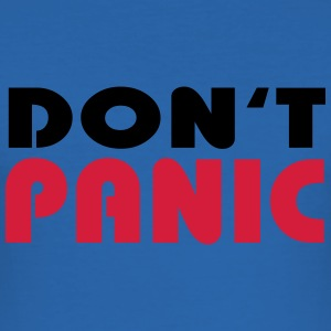 Don't Panic T-Shirts - Men's Slim Fit T-Shirt