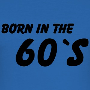 Born in the 60's T-shirts - slim fit T-shirt