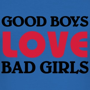 Good boys love bad girls T-shirts - Slim Fit T-shirt herr
