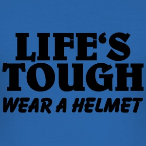 Life's tough-wear a helmet T-shirts - slim fit T-shirt