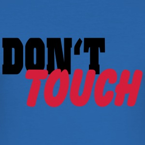 Don't touch T-Shirts - Men's Slim Fit T-Shirt