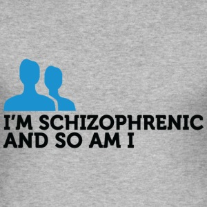 Im Schizophrenic So Am I (dd)++ T-shirts - Slim Fit T-shirt herr