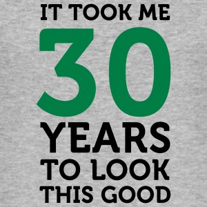 30 Years To Look Good 1 (2c)++ T-shirts - slim fit T-shirt