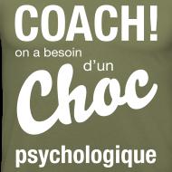 Motif ~ Coach, on a besoin d'un choc psychologique
