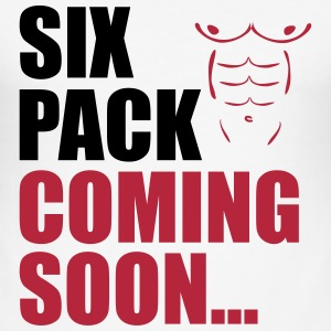 Six Pack Coming T-Shirts - Men's Slim Fit T-Shirt