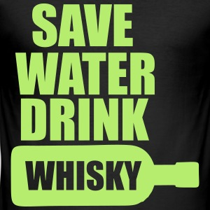 Alkohol Fun Shirt- Save Water drink Whisky T-Shirts - Männer Slim Fit T-Shirt
