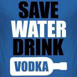 Save Water Drink Vodka T-skjorter - Slim Fit T-skjorte for menn
