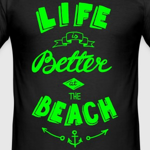 Sort Life is better at the beach T-shirts - Herre Slim Fit T-Shirt