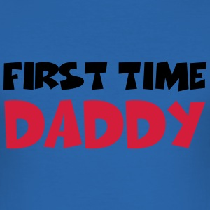 First time Daddy T-Shirts - Men's Slim Fit T-Shirt