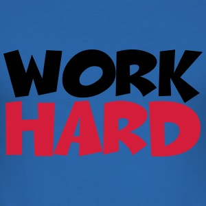 Work hard T-shirts - Slim Fit T-shirt herr