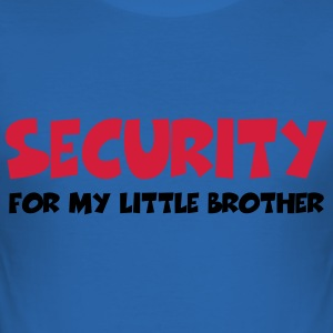 Security for my little brother T-shirts - Slim Fit T-shirt herr