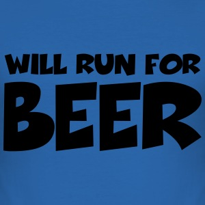 Will run for beer T-Shirts - Men's Slim Fit T-Shirt