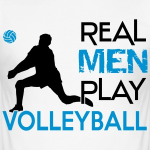 Real Men play Volleyball Magliette - Maglietta aderente da uomo