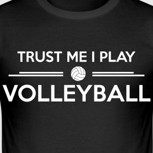 Trust me I play volleyball T-Shirts - Männer Slim Fit T-Shirt