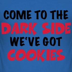 Come to the dark side-we've got cookies Magliette - Maglietta aderente da uomo