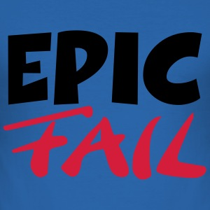 Epic Fail T-Shirts - Männer Slim Fit T-Shirt