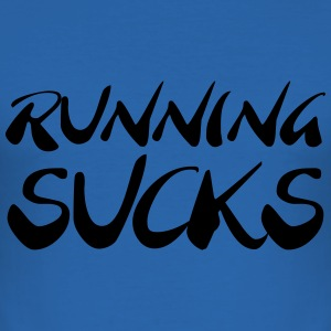 Runnings sucks T-Shirts - Männer Slim Fit T-Shirt