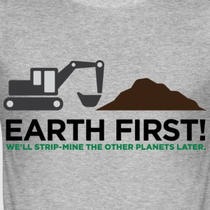 Earth First 2 (dd)++ T-Shirts - Men's Slim Fit T-Shirt