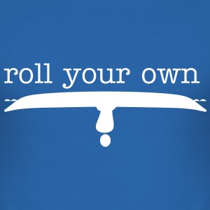 Roll your own - Men's Slim Fit T-Shirt
