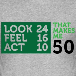 Look Feel Act 50 2 (dd)++ T-Shirts - Men's Slim Fit T-Shirt
