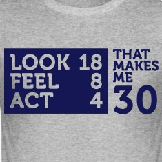 Look Feel Act 30 2 (1c)++ T-Shirts