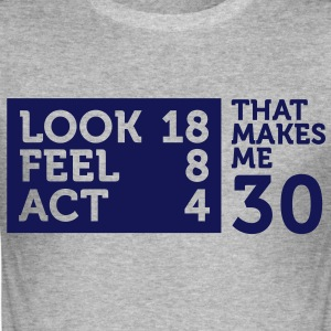 Look Feel Act 30 2 (1c)++ T-Shirts - Men's Slim Fit T-Shirt