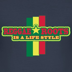 reggae roots is a life style - Männer Slim Fit T-Shirt