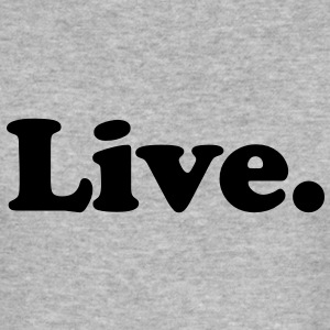 live T-shirts - slim fit T-shirt