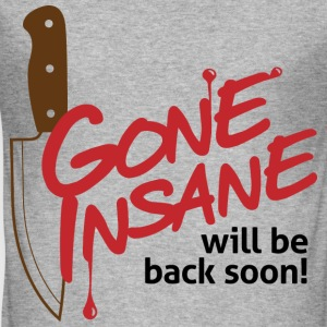 Gone Insane 1 (dd)++ Tee shirts - Tee shirt près du corps Homme